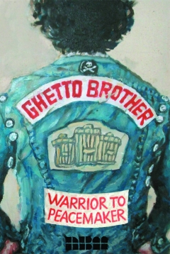 GHETTO BROTHER WARRIOR TO PEACEMAKER TP
