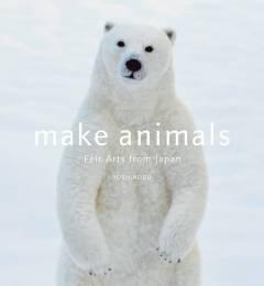 MAKE ANIMALS FELT ARTS FROM JAPAN SC CRAFT