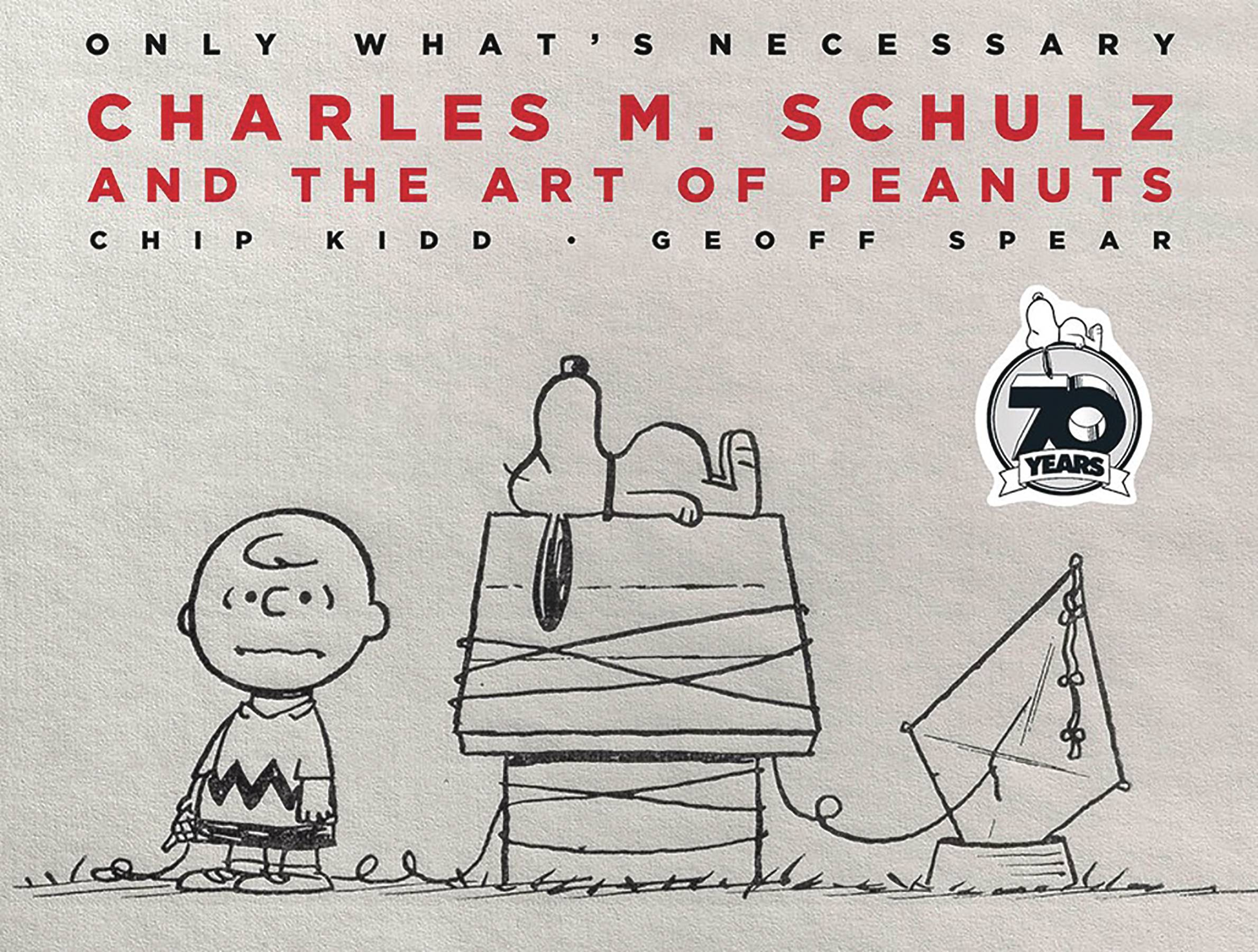 ONLY WHATS NECESSARY CHARLES M SCHULTZ 70TH ANN ED HC