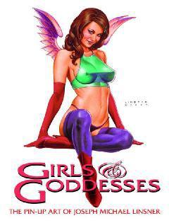 GIRLS & GODDESSES PIN UP ART OF JOSEPH MICHAEL LINSNER TP
