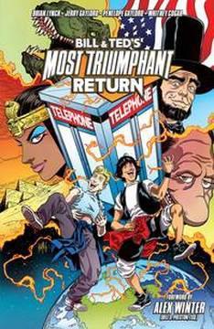 BILL & TED MOST TRIUMPHANT RETURN TP 01