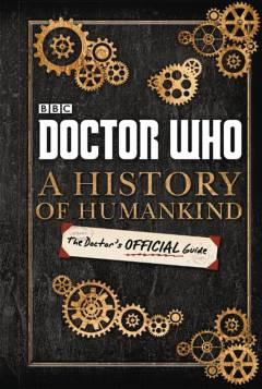 DOCTOR WHO DOCTORS OFF GUIDE HISTORY OF HUMANKIND