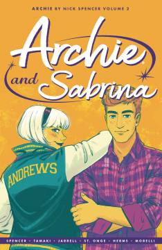 ARCHIE BY NICK SPENCER TP 02 ARCHIE & SABRINA