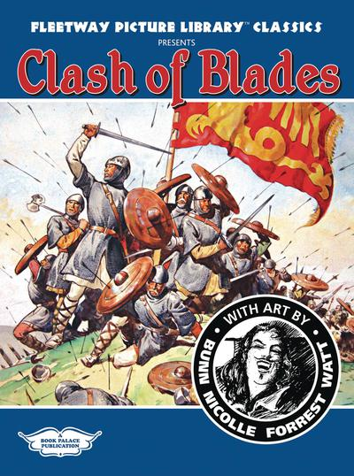 FLEETWAY PICTURE LIBRARY TP CLASH OF BLADES