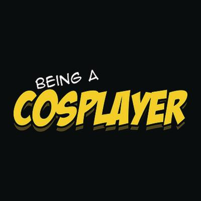 BEING A COSPLAYER TP