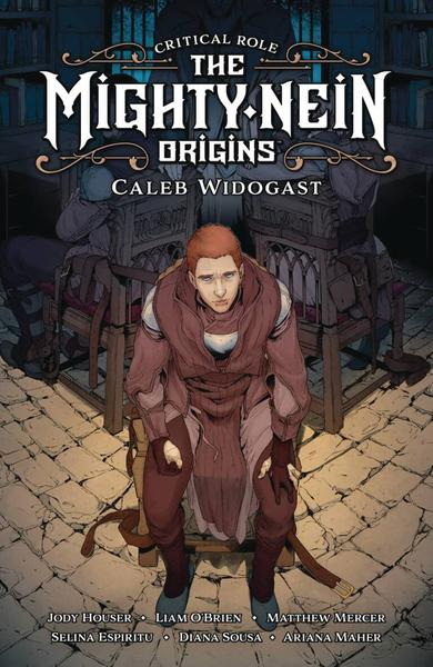 CRITICAL ROLE MIGHTY NEIN ORIGINS CALEB WIDOGAST HC 01
