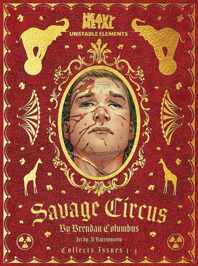 SAVAGE CIRCUS UNSTABLE ELEMENTS ONE SHOT