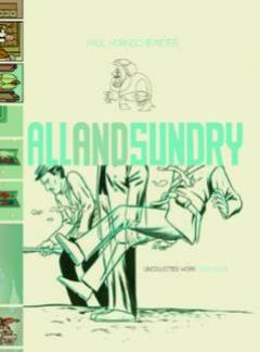 ALL & SUNDRY UNCOLLECTED WORK HC 2004-2009