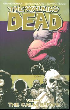 WALKING DEAD TP 07 THE CALM BEFORE