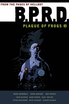 BPRD PLAGUE OF FROGS TP 02
