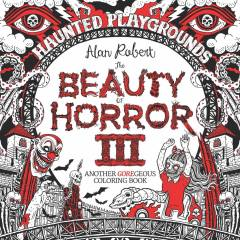 BEAUTY OF HORROR GOREGEOUS COLORING BOOK TP 03 HAUNTED P