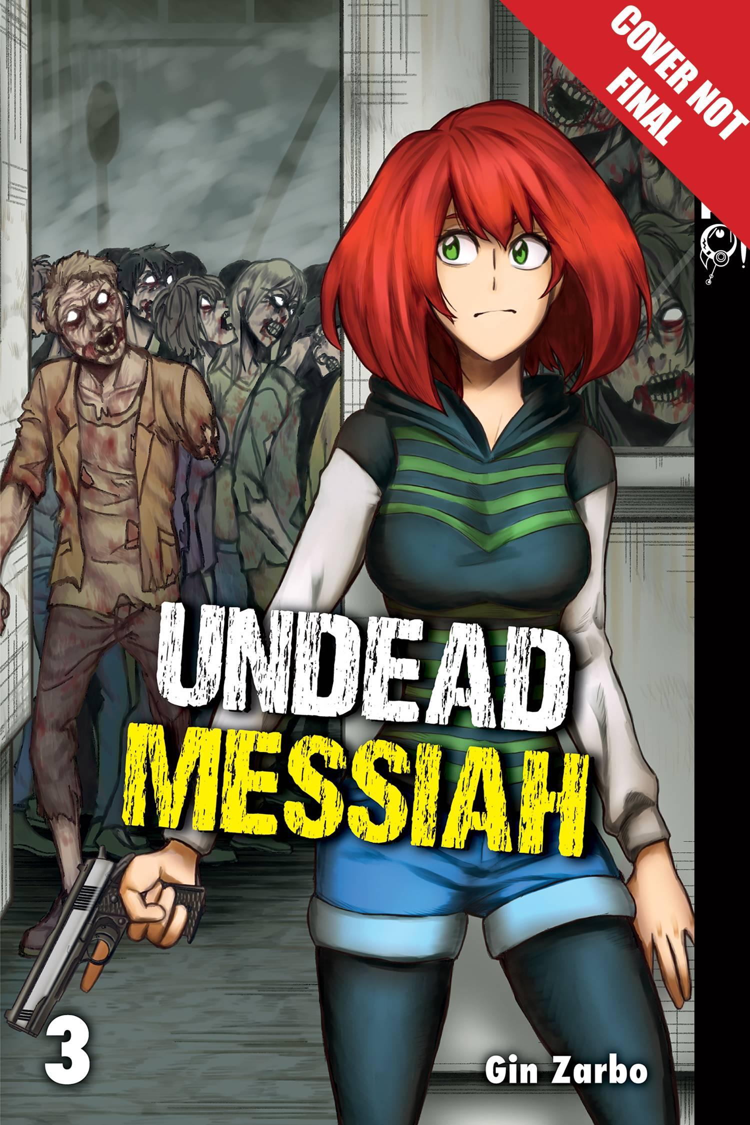 UNDEAD MESSIAH MANGA GN 03