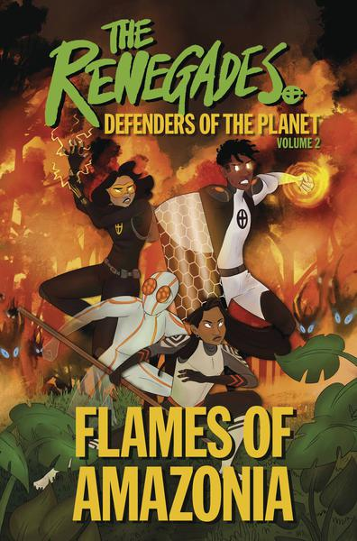 RENEGADES TP 02 FLAMES OF AMAZONIA
