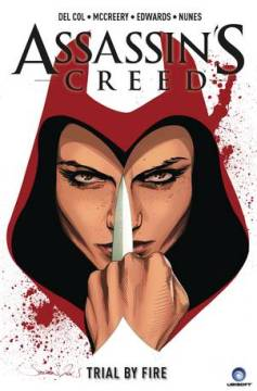 ASSASSINS CREED TP 01 TRIAL BY FIRE