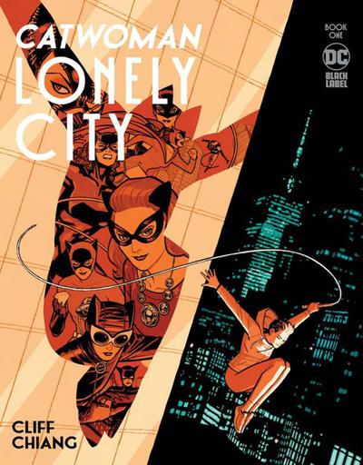 DF CATWOMAN LONELY CITY #1 CHIANG SGN