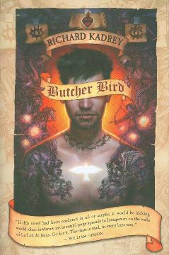 BUTCHER BIRD A NOVEL OF THE DOMINION