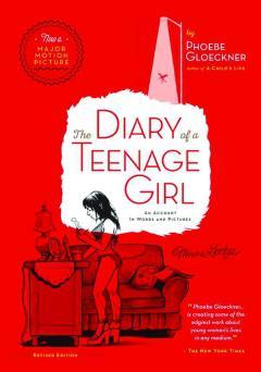 PHOEBE GLOECKNER DIARY OF TEENAGE GIRL GN REVISED ED
