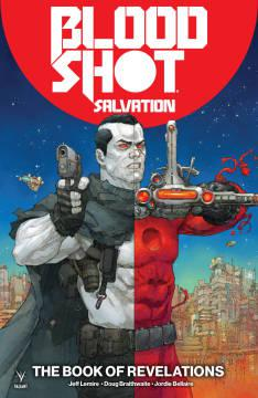 BLOODSHOT SALVATION TP 03 BOOK OF REVELATIONS