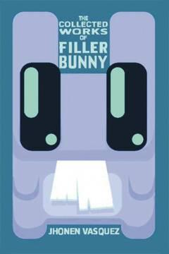 FILLER BUNNY COLLECTED WORKS TP NEW PTG