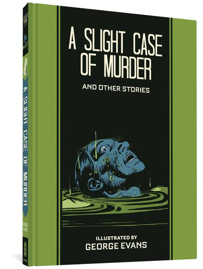 EC GEORGE EVANS SLIGHT CASE OF MURDER HC