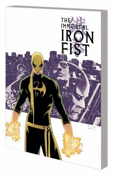 IMMORTAL IRON FIST COMPLETE COLLECTION TP 01