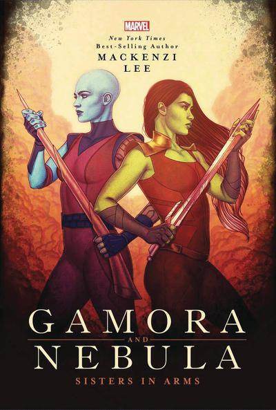 GAMORA & NEBULA YA HC NOVEL SISTERS IN ARMS