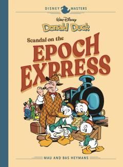 DISNEY MASTERS HC 10 HEYMANS DUCK SCANDAL EPOCH EXPRESS