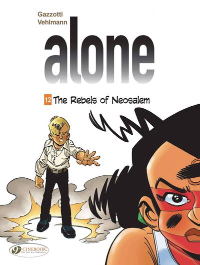 ALONE GN 12 REBELS OF NEOSALEM