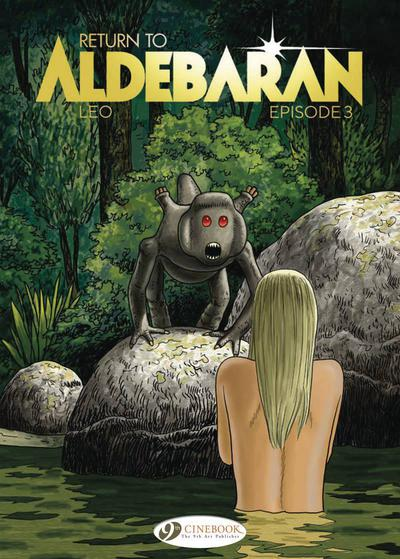 RETURN TO ALDEBARAN GN 03 EPISODE 3