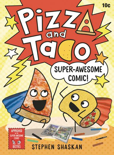 PIZZA AND TACO YA TP 03 SUPER AWESOME COMIC