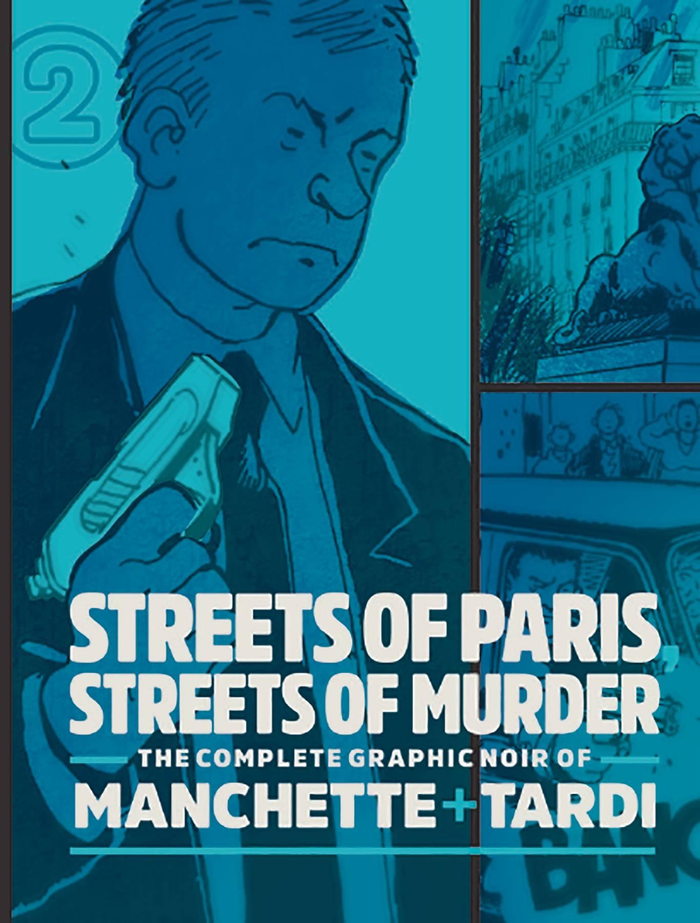 COMPLETE NOIR MANCHETTE TARDI HC 02 STREETS PARIS