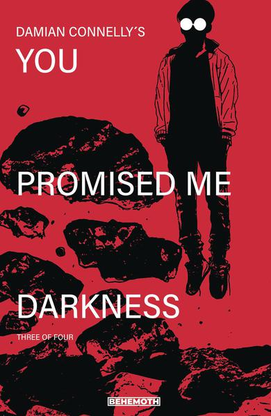 YOU PROMISED ME DARKNESS