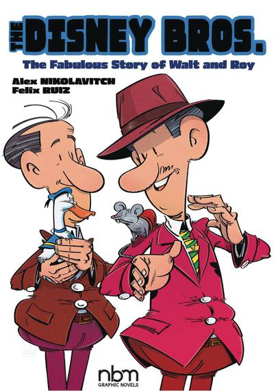 DISNEY BROS FABULOUS STORY OF WALT AND ROY TP