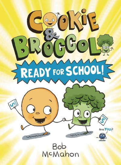 COOKIE & BROCCOLI TP 01 READY FOR SCHOOL