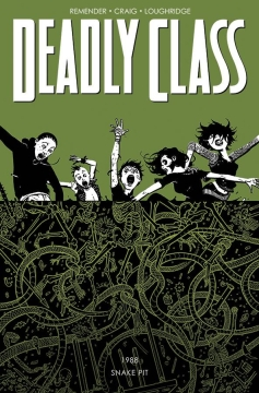 DEADLY CLASS TP 03 THE SNAKE PIT