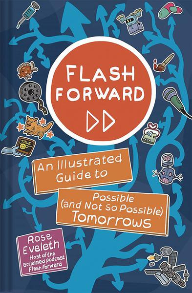 FLASH FORWARD ILLUS GT POSSIBLE & NOT SO TOMORROWS GN