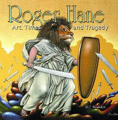 ROGER HANE ART TIMES & TRAGEDY HC