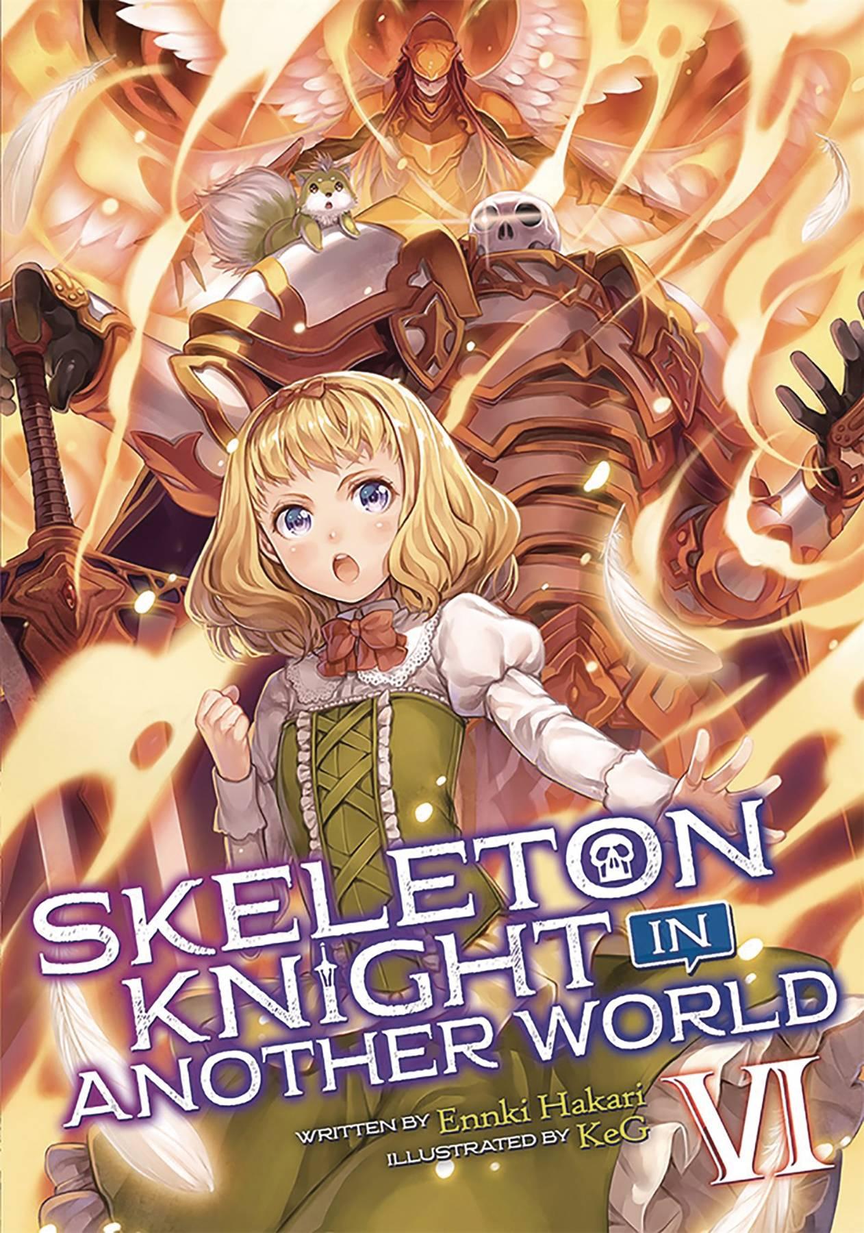 SKELETON KNIGHT IN ANOTHER WORLD LIGHT NOVEL 06