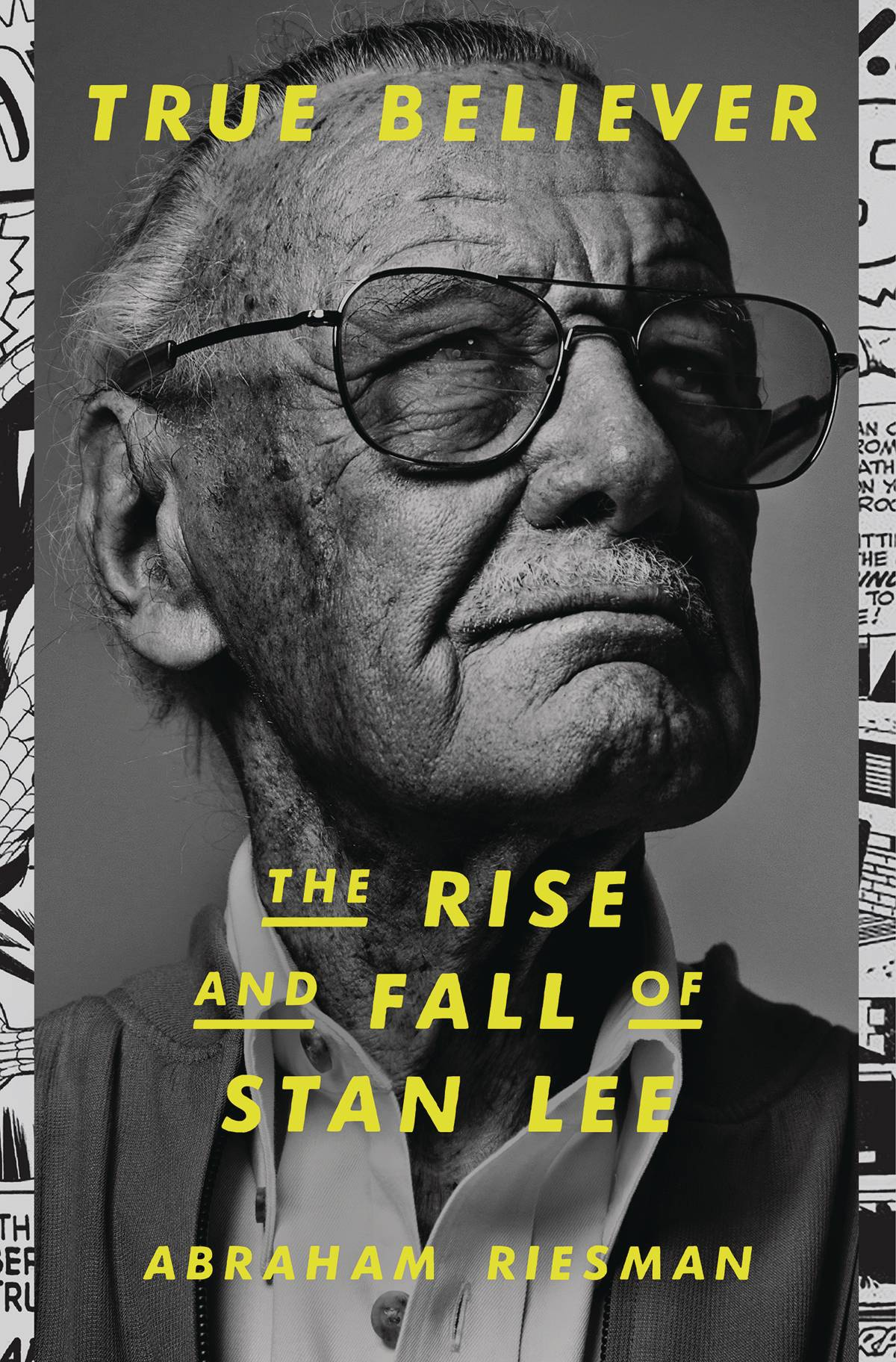 TRUE BELIEVER RISE AND FALL OF STAN LEE HC