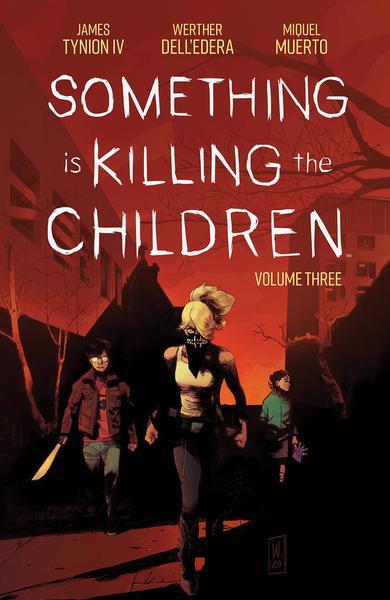 SOMETHING IS KILLING CHILDREN TP 03