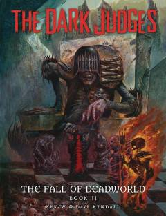 DARK JUDGES FALL OF DEADWORLD HC 02