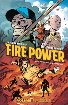 FIRE POWER BY KIRKMAN AND SAMNEE TP 01 PRELUDE