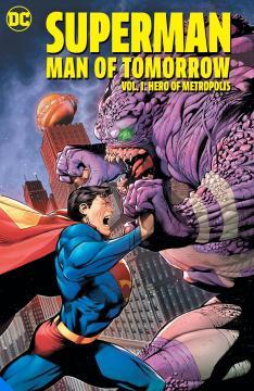 SUPERMAN MAN OF TOMORROW TP 01 HERO OF METROPOLIS
