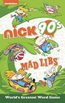 NICKELODEON NICK 90S MAD LIBS