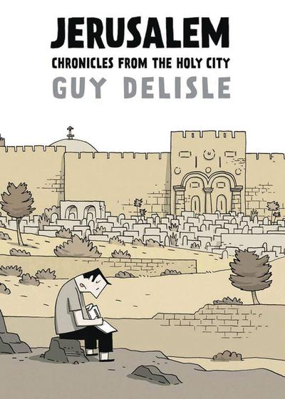 JERUSALEM CHRONICLES FROM THE HOLY CITY TP