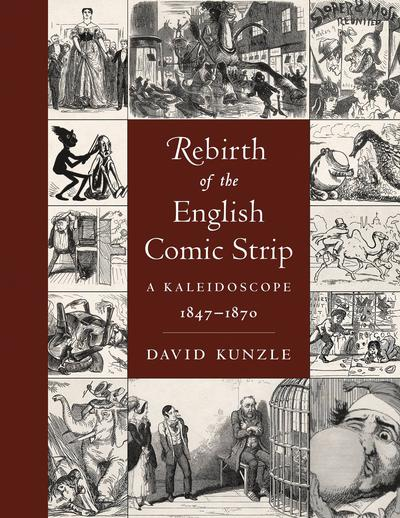 REBIRTH OF ENGLISH COMIC STRIP KALEIDOSCOPE 1847-1870