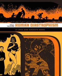 LOVE & ROCKETS LIBRARY GILBERT TP 02 HUMAN DIASTROPHISM
