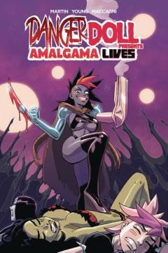 DANGER DOLL SQUAD PRESENTS AMALGAMA LIVES TP 01