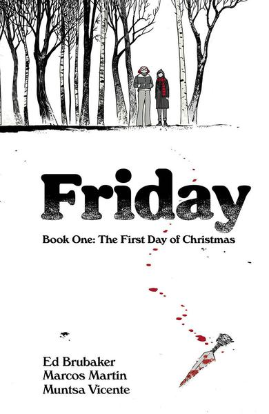 FRIDAY TP 01 FIRST DAY OF CHRISTMAS