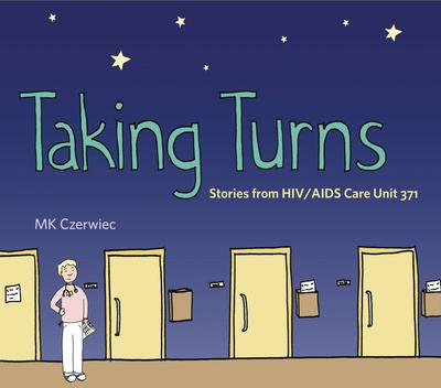 TAKING TURNS STORIES FROM HIV AIDS CARE UNIT 371 TP